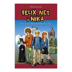 Felix, Net i Nika oraz Gang Niewidzialnych Ludzi